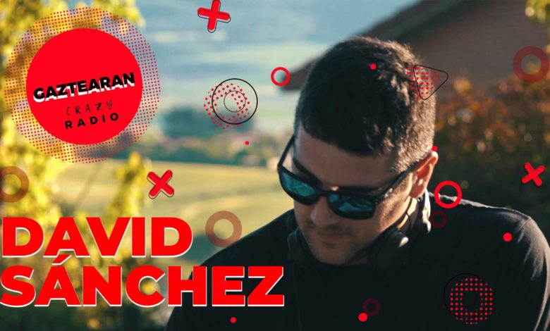 Photo of DAVID SÁNCHEZ (DJ-SET) | Gaztearan CrAZy RADIO